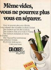"""Publicité Ancienne """" Briquets Cricket 1970 """""""