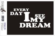 Aufkleberaufkleber - JDM / Die cut - every day i see my dream 210x100mm