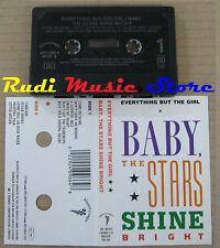 MC EVERYTHING BUT THE GIRL Baby stars shine bright 1986 WEA no cd lp vhs dvd
