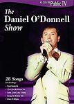 The Daniel O'Donnell Show DVD 28 songs as seen on (Detroit) Public TV DPTV 2001