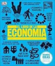 EL LIBRO DE LA ECONOMIA / THE ECONOMICS BOOK - DORLING KINDERSLEY, INC. (COR) -