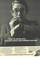 """PUBLICITE 1973  JAZ montre """" pour le meme prix il aurait pu s'acheter un e...."""