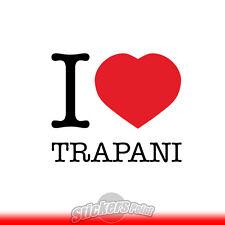 adesivo I LOVE TRAPANI sticker PVC auto moto - Alta Qualità 2 colori