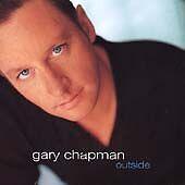 Outside by Gary Chapman CD Sep-1999 Reunion Christian CCM pop rock country