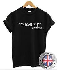 You Can Do It SAMBUCA T-Shirt Mens Womens Drinking Alcohol tee top