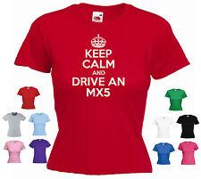 'Keep Calm and Drive an MX5 ' Ladies / Girls Funny Mazda Car T-shirt Tee