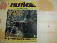 RUSTICA N°219 10 MARS 1974 A LA BORNE FONTAINE - LE JARDIN AUX ORANGERS