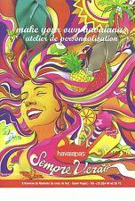 PUBLICITE   2012   HAVAIANAS tongs atelier de personnalisation