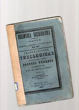 praelectiones theologicae  quas in coll romanae S.J. haberat - volumen primum