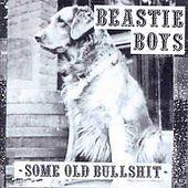 Beastie Boys - Some Old Bullshit (Parental Advisory, 1994)