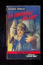 Maurice DERBLAY La bouteille de lait Spécial Police 558 1966 couverture Gourdon
