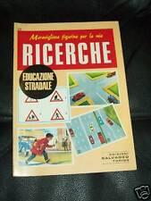 RICERCHE-SALVADEO TORINO-N°28- EDUCAZIONE STRADALE