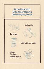 Grundlehrgang Blechbearbeitung Metallflugzeugbauer Biegen Scheren Falzen Bördeln