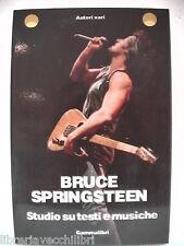 BRUCE SPRINGSTEEN Studio su testi e musiche AA VV Gammalibri 1987 Canzoni