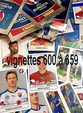 Sticker 600 à 659  PANINI UEFA  EURO 2016 FRANCE - VIGNETTES