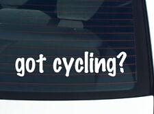 got cycling? BIKE RACING BICYCLE FUNNY DECAL STICKER ART WALL CAR CUTE