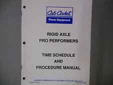 Cub Cadet Factory Time Schedule Procedure Manual Rigid Axle Pro