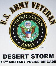 DESERT STORM 16TH MILITARY POLICE BRIGADE*U.S.ARMY VETERAN W/ARMY EMBLEM*SHIRT