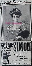 CREME SAVON POUDRE SIMON ANGE PUBLICITE AUTHENTIQUE ORIGINALE DE 1906 PUB AD