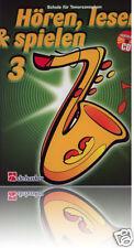 Oldenkamp/Kastelein- Hören, lesen & spielen Tenorsax 3 +CD - Schule