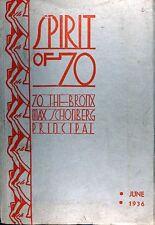 SPIRIT OF 70  YEARBOOOK June 1936 Public School 70 The Bronx New York