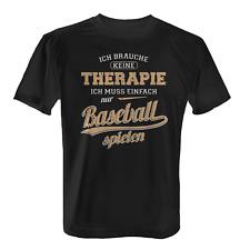 Therapie Baseball Herren T-Shirt Fun Shirt Spruch Geschenk Idee Baseballspieler