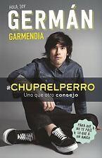 #chupaelperro: Y Uno Que Otro Consejo Para Que No Te Pase Lo Que A Un Amigo