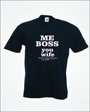 ME BOSS - Wedding Stag Groom Bride Mens Funny T-Shirt Slogan - Colour Choices