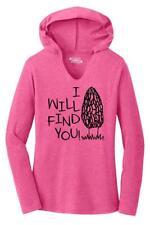 Ladies I Will Find You Hoodie Shirt Morels Mushroom Hunter Food Shirt