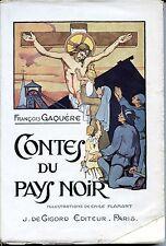 CONTES DU PAYS NOIR - F. Gaquère 1931 - Ill Emile Flamant - NORD - PAS-DE-CALAIS
