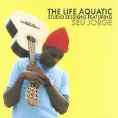 Seu Jorge - Life Aquatic Studio Sessions (Exclusive Studio Sessions, 2006)