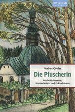Norbert Göttler Die Pfuscherin