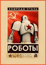 "Russian Soviet Union Propaganda ""COMRADES OF STEEL"" Reproduction A3 Poster"