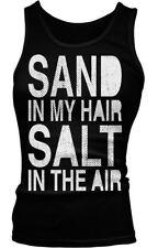 Sand In My Hair Salt In The Air Beach Sea Ocean Water Beater Tank Top