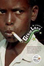 GraceLand: A Novel: By Abani, Chris