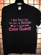 NEW I Was Too Cute I Joined Color Guard S-M-L-XL Black Color Gurad T-Shirt NEW