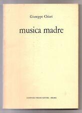 GIUSEPPE CHIARI MUSICA MADRE 1973 PREARO EDITORE MILANO FLUXUS