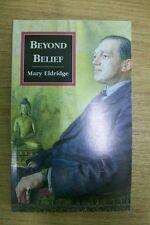 BEYOND BELIEF by MARY ELDRIDGE  P/B  1996  WHITWORTH PRESS