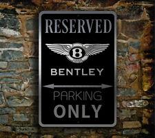Bentley Reserved Parking Sign