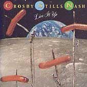 Crosby, Stills & Nash - Live It Up  (CD, Jun-1990, Atlantic (Label)