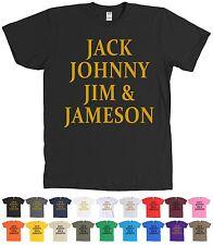 Jack Johnny Jim Jameson T-Shirt Whiskey Lovers Tee - MANY COLORS