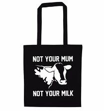 Non TUA MAMMA NON il tuo Latte Tote Bag Animale diritti protesta Vegan Mucca Fattoria 3966