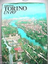 Storia Piemonte TORINO UN PO Valdo Fusi Italo Calvino Mursia Fatti e figure del