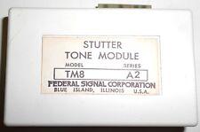 FEDERAL SIGNAL CORPORATION, STUTTER TONE MODULE, TM8, SERIES A2