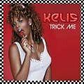 Kelis - Trick me -  CD NEU