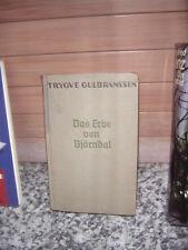 Das Erbe von Björndal, ein Roman von Trygve Gulbranssen