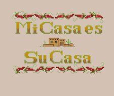 MI CASA ES SU CASA Southwest Design Counted Cross Stitch PATTERN or COMPLETE KIT