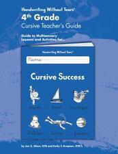 4th Grade Cursive Teacher's Guide by Jan Z. Olsen and Emily Knapton (2008, Paper