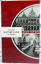 Im guten RATSKELLER zu Bremen - Hanns Meyer