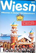 OKTOBERFEST MÜNCHEN-ZELTPIN-VOM CAFE KAISERSCHMARRN-RISCHART-MIT WIESN HEFT 2011